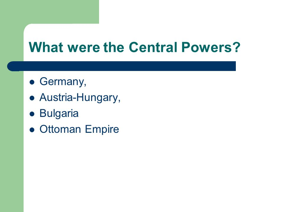 What were the Central Powers