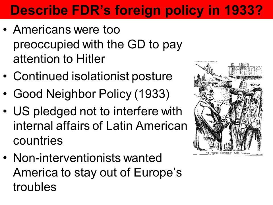 Describe FDR's foreign policy in 1933