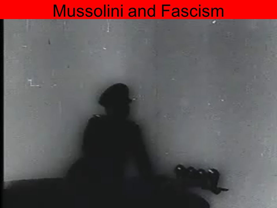 Mussolini and Fascism