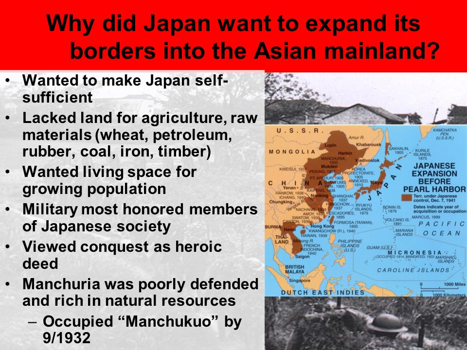 Why did Japan want to expand its borders into the Asian mainland
