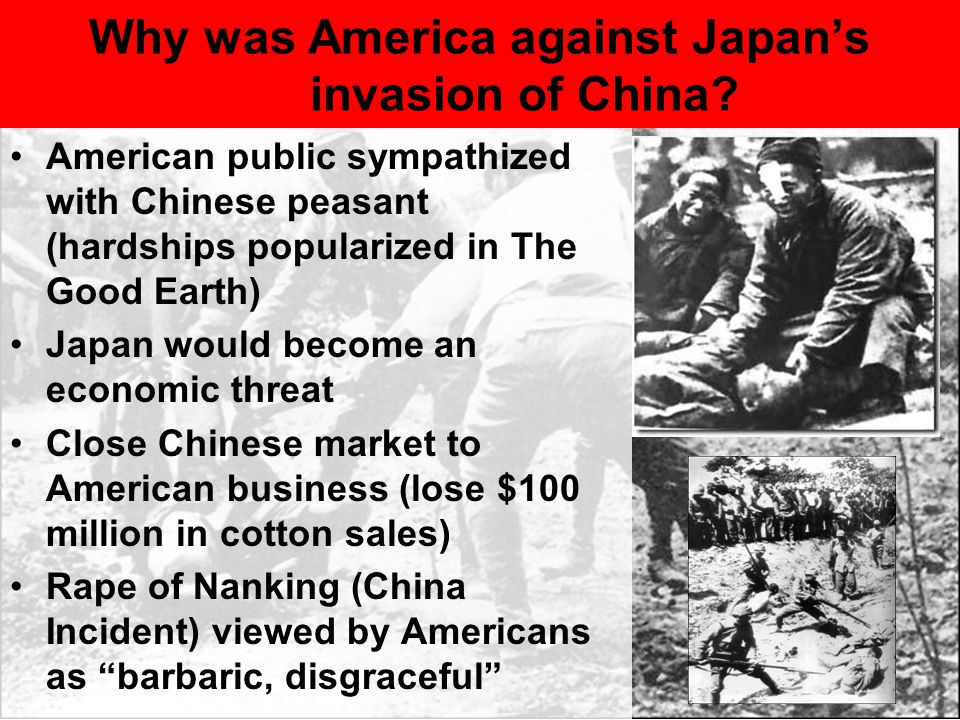 Why was America against Japan's invasion of China