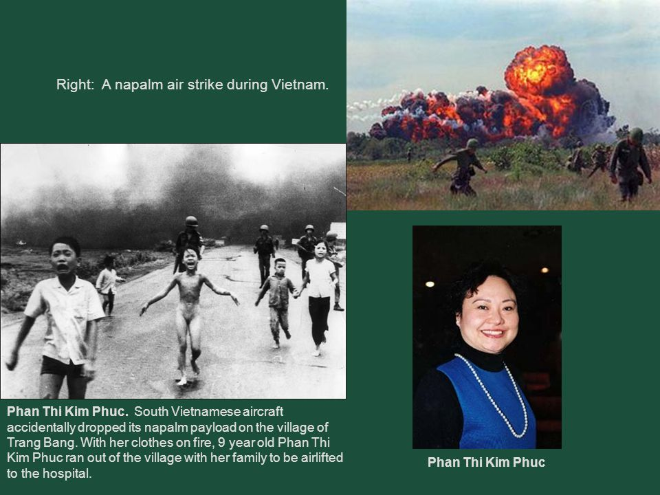 Right: A napalm air strike during Vietnam.