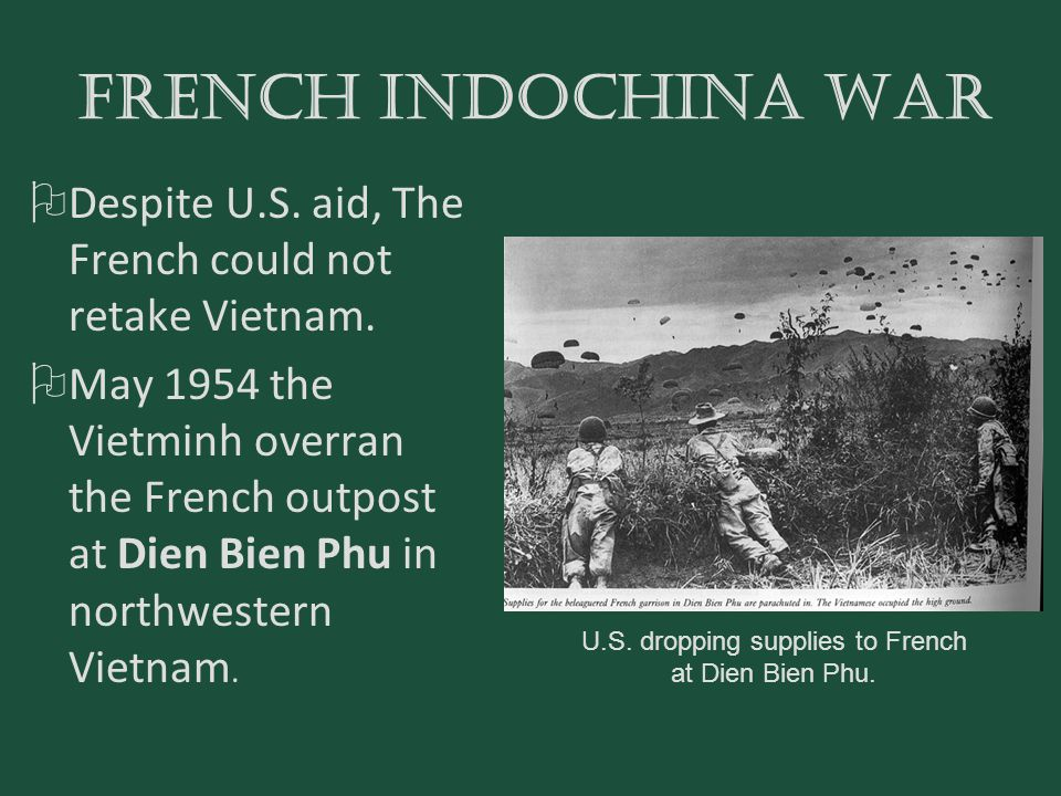U.S. dropping supplies to French at Dien Bien Phu.