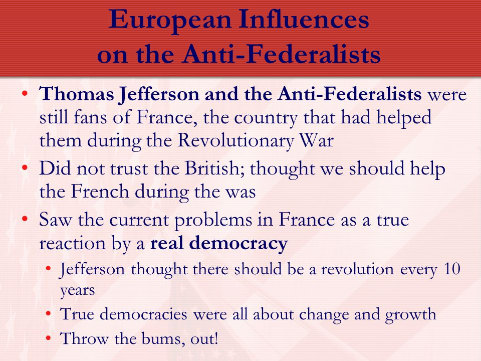 European Influences on the Anti-Federalists
