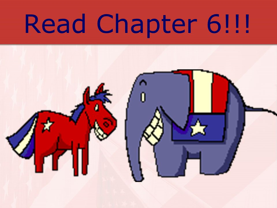 Read Chapter 6!!!