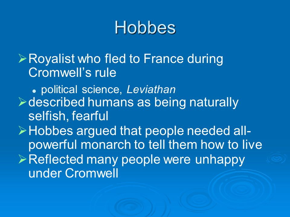 Hobbes Royalist who fled to France during Cromwell's rule