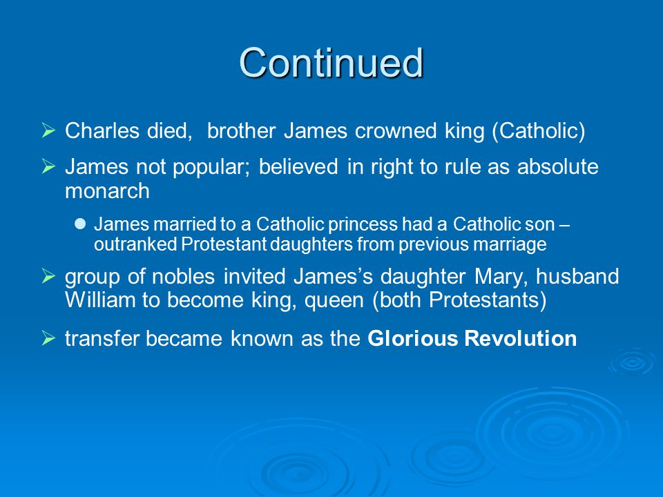 Continued Charles died, brother James crowned king (Catholic)