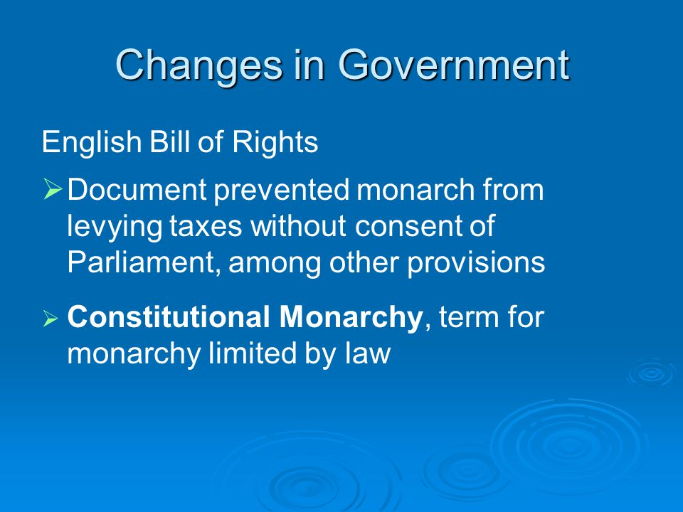 Changes in Government English Bill of Rights