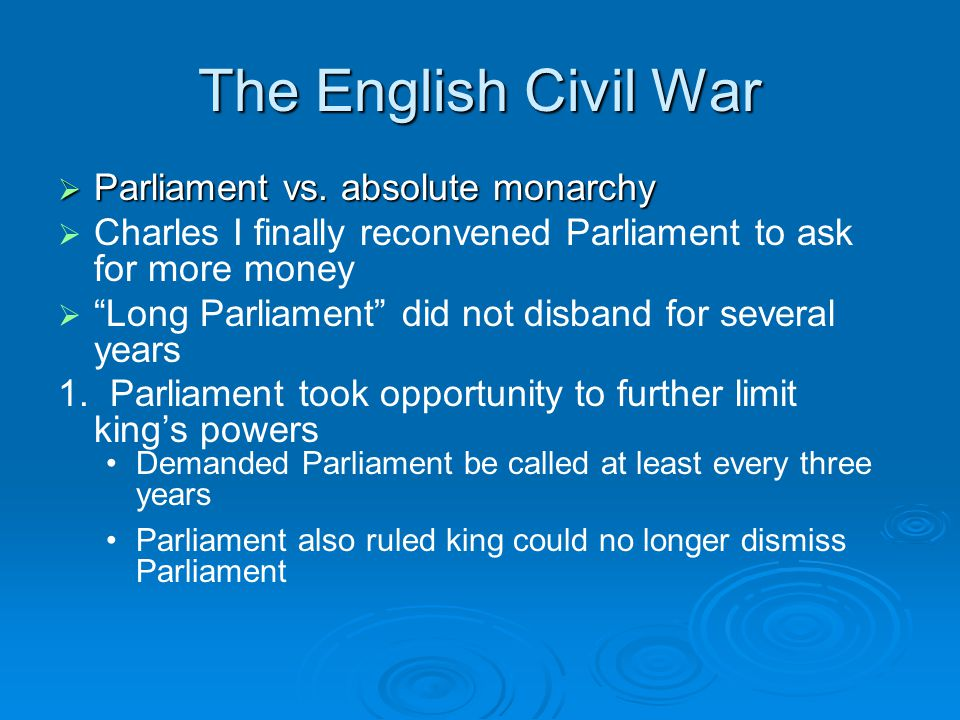 The English Civil War Parliament vs. absolute monarchy