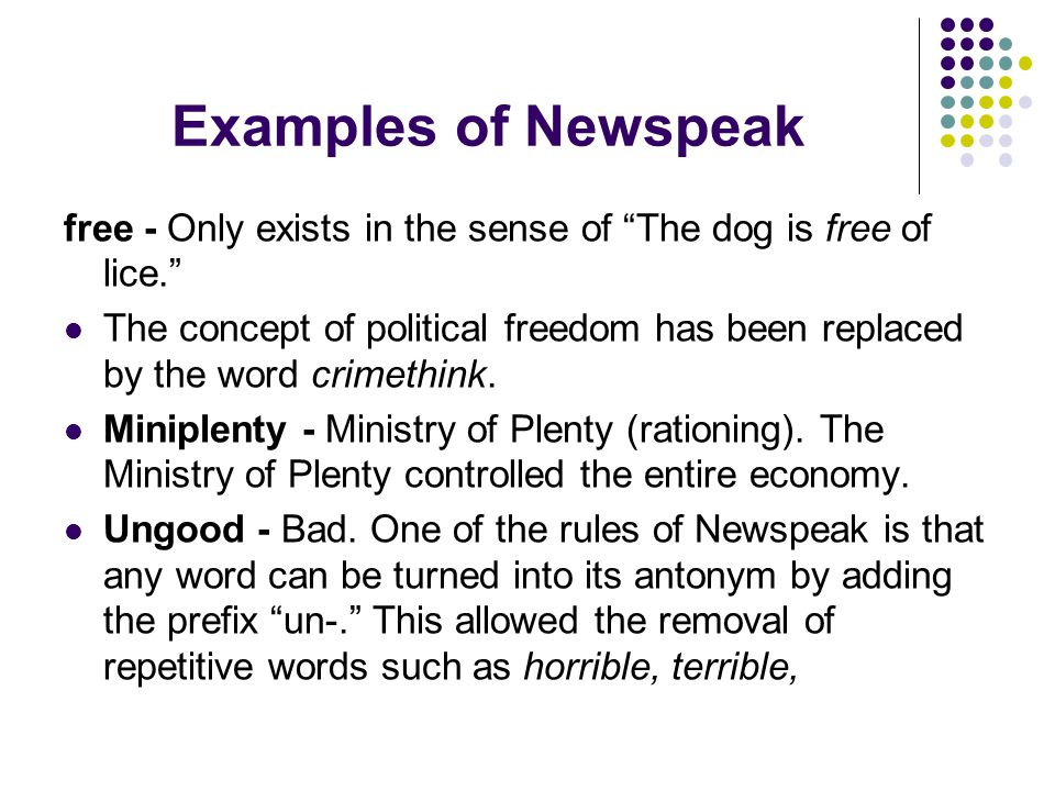 Examples of Newspeak free - Only exists in the sense of The dog is free of lice.