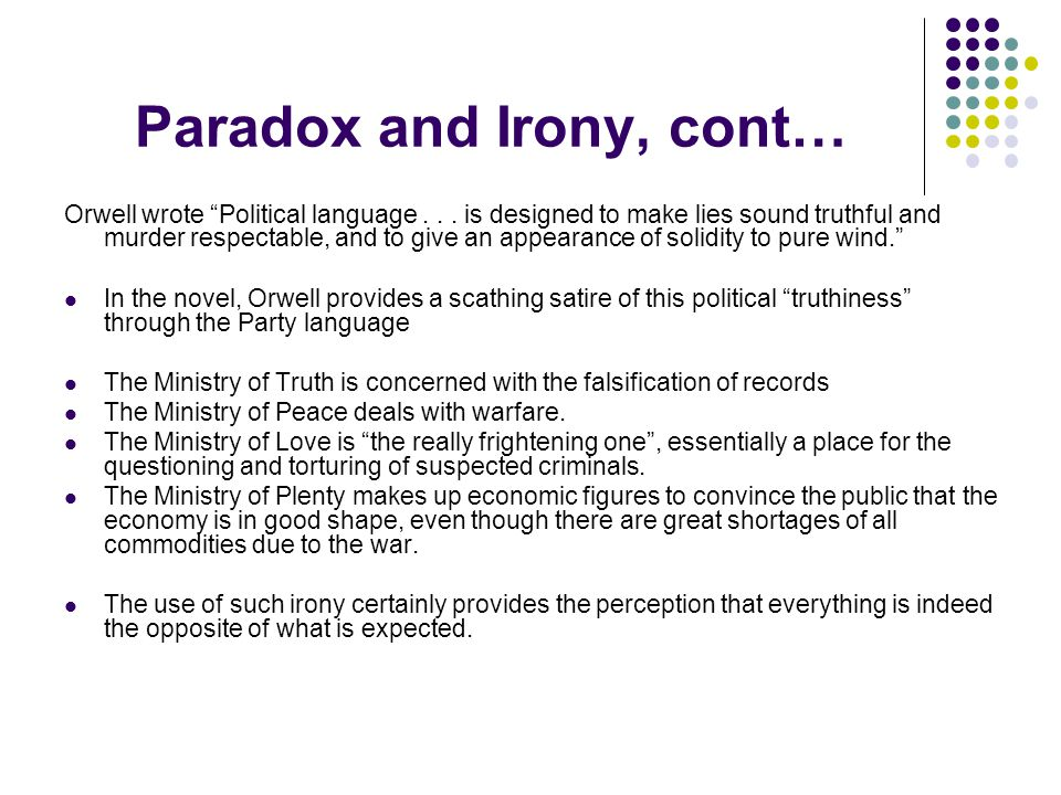 Paradox and Irony, cont…