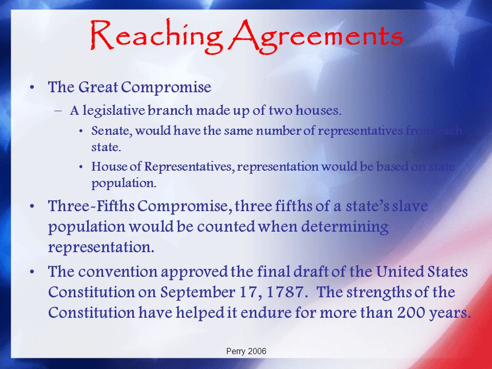 Reaching Agreements The Great Compromise