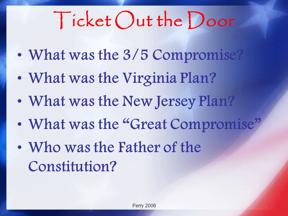 Ticket Out the Door What was the 3/5 Compromise
