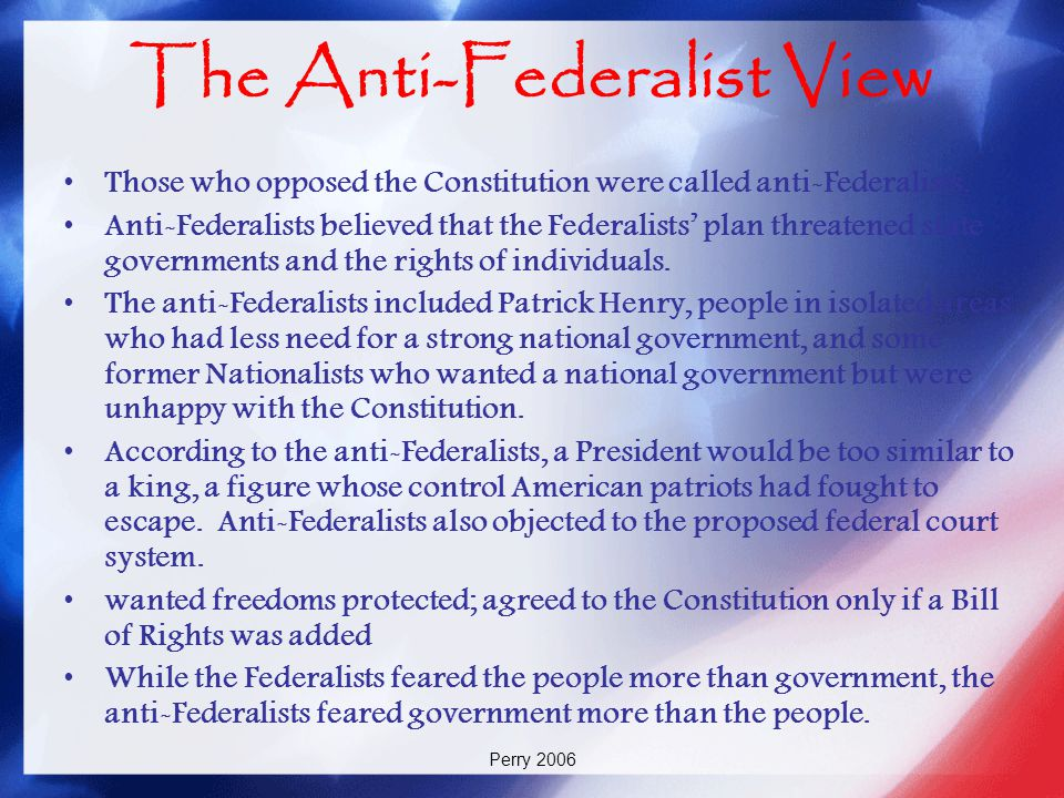 The Anti-Federalist View