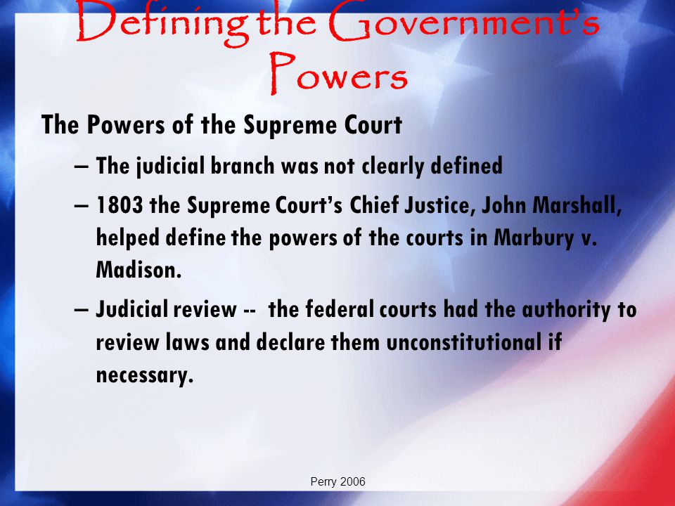 Defining the Government's Powers
