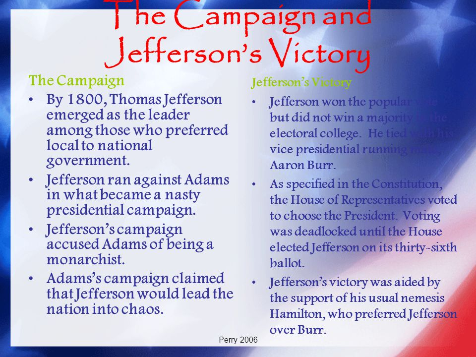 The Campaign and Jefferson's Victory