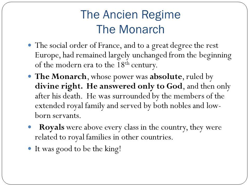 The Ancien Regime The Monarch