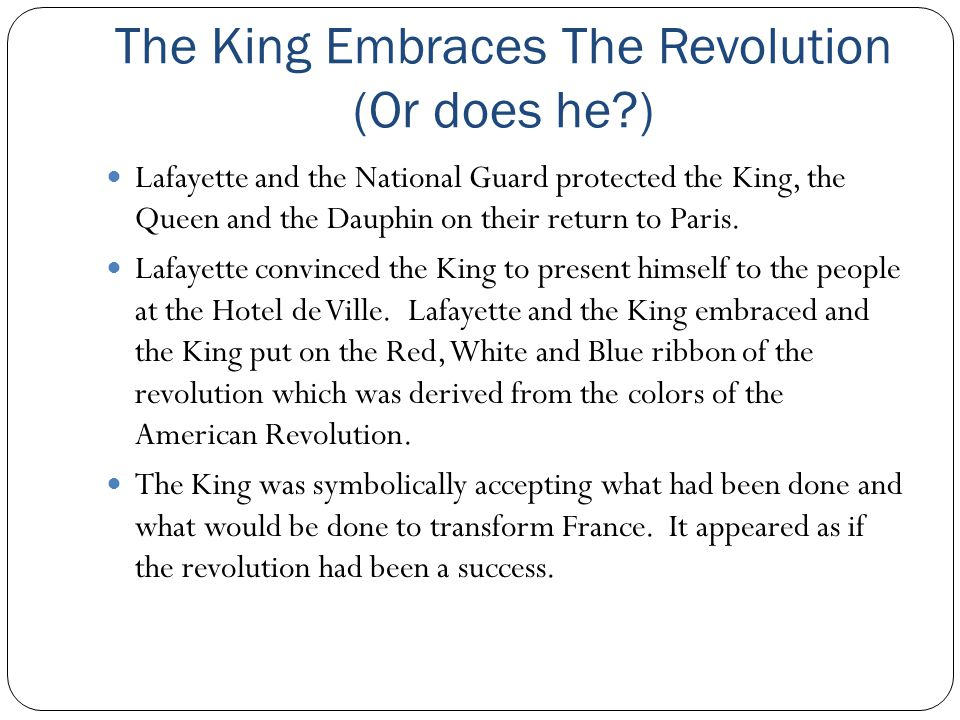 The King Embraces The Revolution (Or does he )