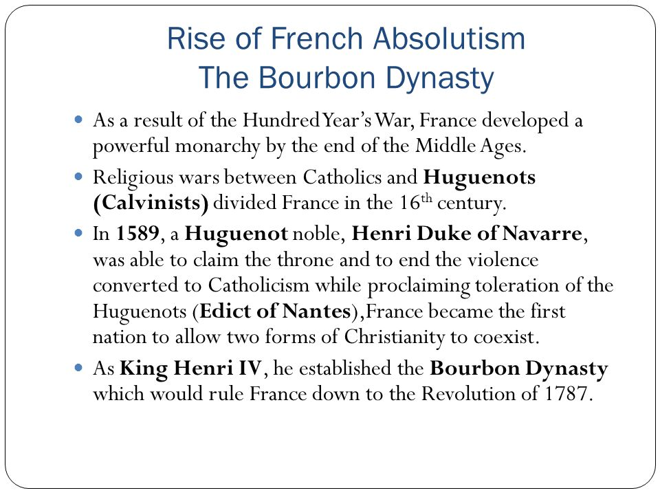 Rise of French Absolutism The Bourbon Dynasty