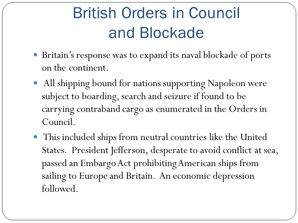 British Orders in Council and Blockade