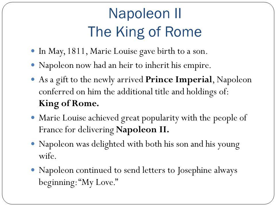 Napoleon II The King of Rome