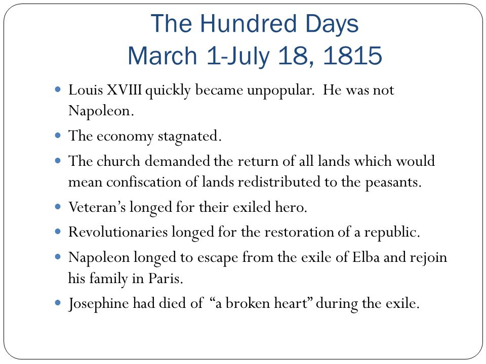 The Hundred Days March 1-July 18, 1815