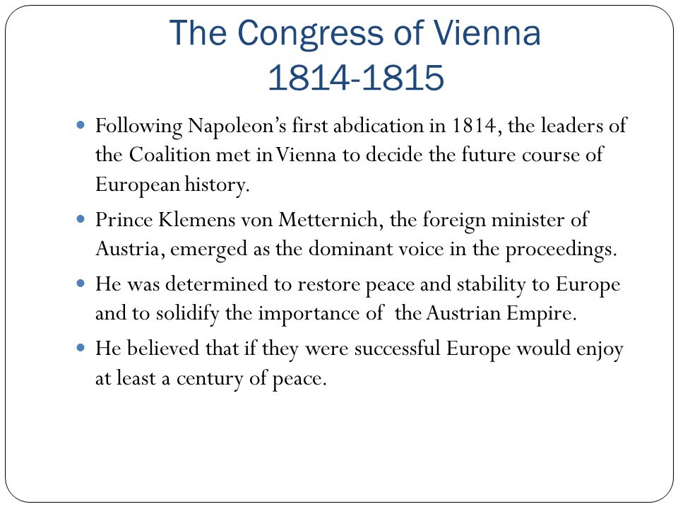 an analysis of the congress of vienna in 1815 Treaty of vienna (1815) the great powers of europe held a congress at vienna to settle boundaries after the napoleonic era analysis & conclusion.