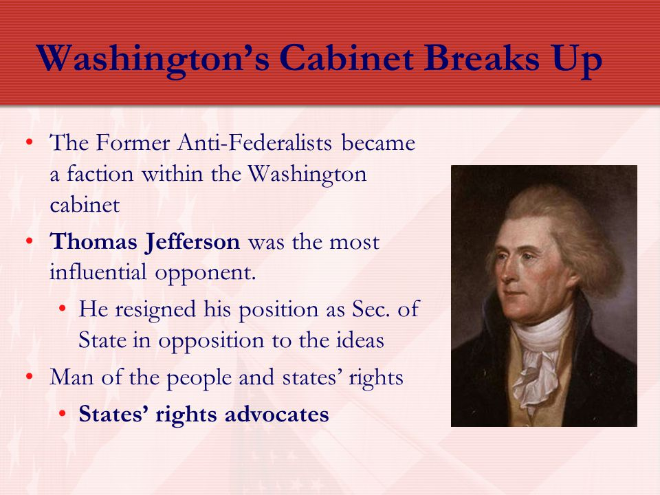 Washington's Cabinet Breaks Up