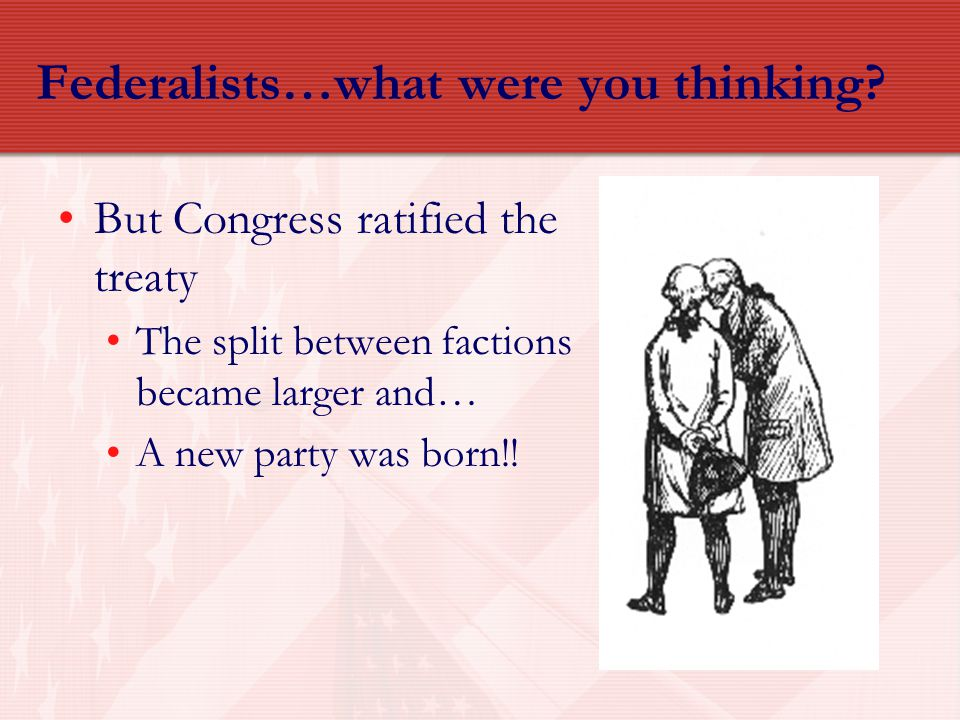 Federalists…what were you thinking
