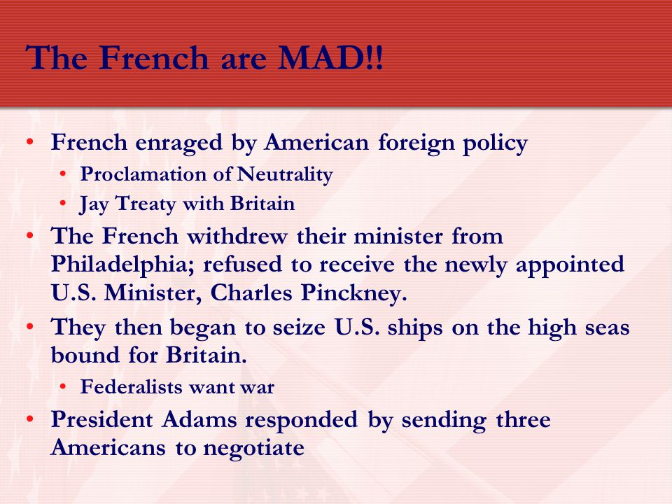 The French are MAD!! French enraged by American foreign policy