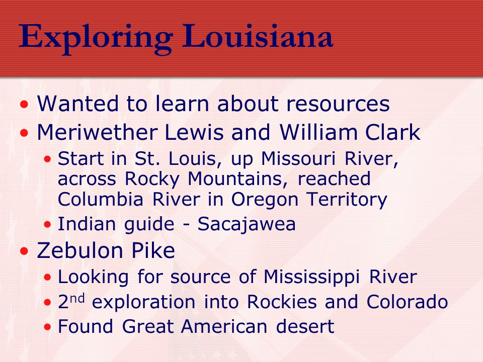 Exploring Louisiana Wanted to learn about resources