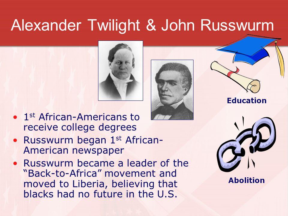 Alexander Twilight & John Russwurm
