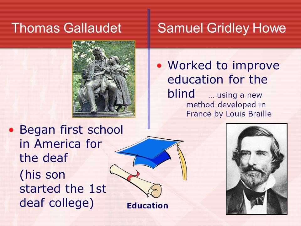 Thomas Gallaudet Samuel Gridley Howe