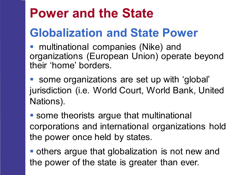 Power and the State Globalization and State Power