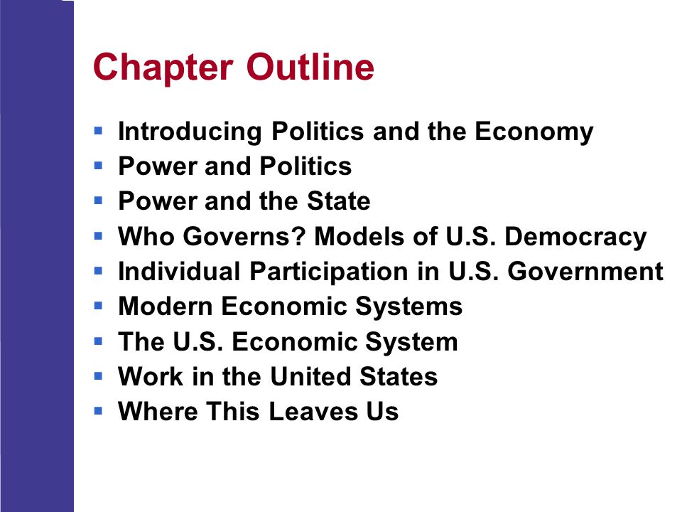 Chapter Outline Introducing Politics and the Economy