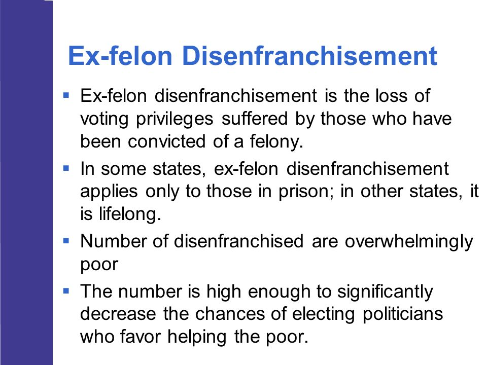 Ex-felon Disenfranchisement
