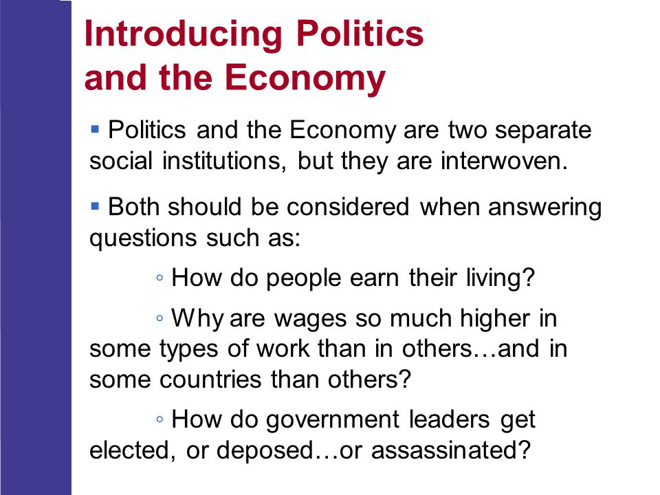 Introducing Politics and the Economy