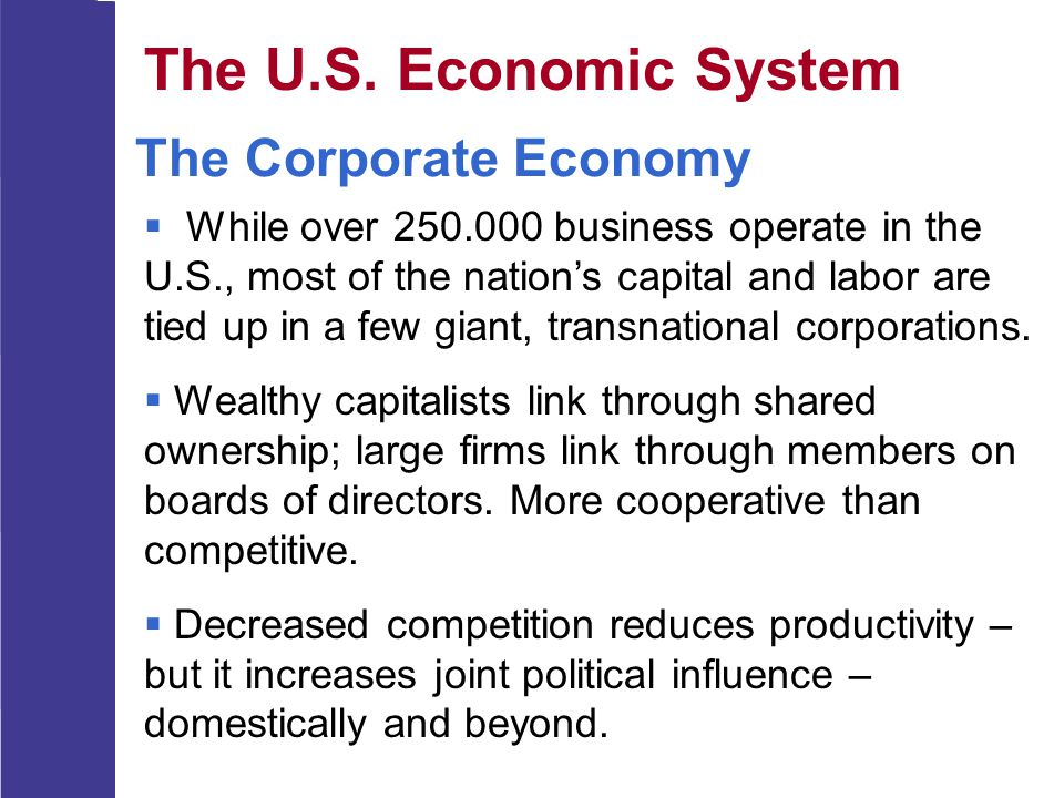The U.S. Economic System The Corporate Economy