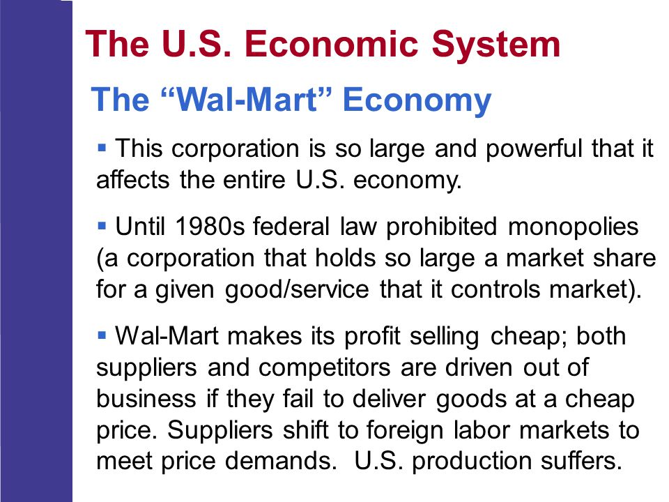 The U.S. Economic System The Wal-Mart Economy