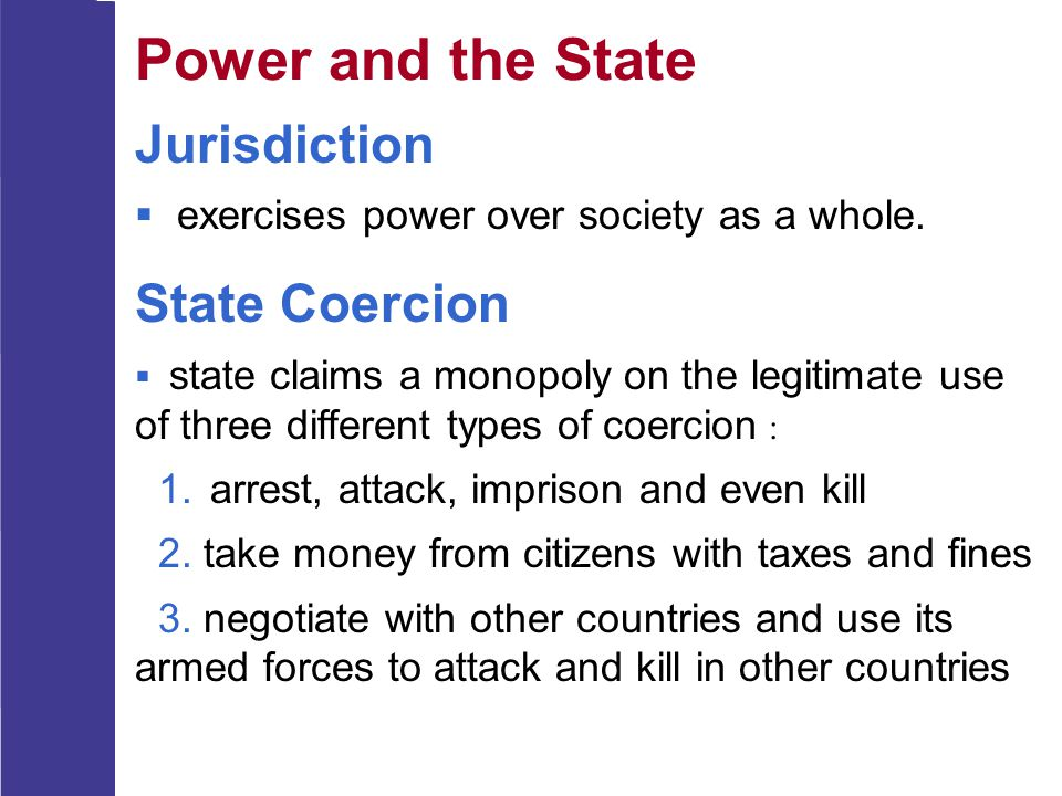 Power and the State Jurisdiction State Coercion