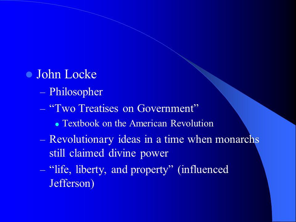 John Locke Philosopher Two Treatises on Government