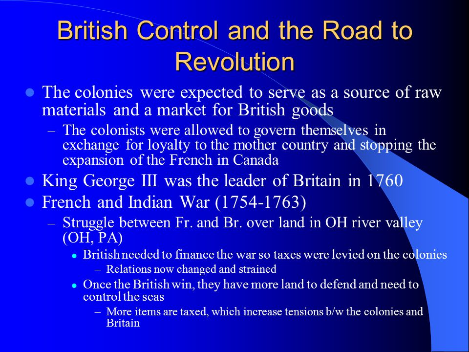 British Control and the Road to Revolution