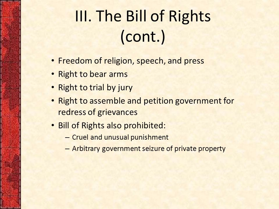 III. The Bill of Rights (cont.)