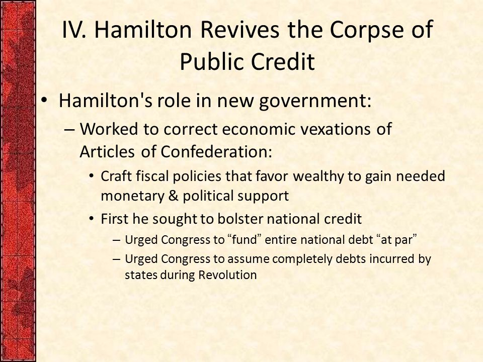 IV. Hamilton Revives the Corpse of Public Credit