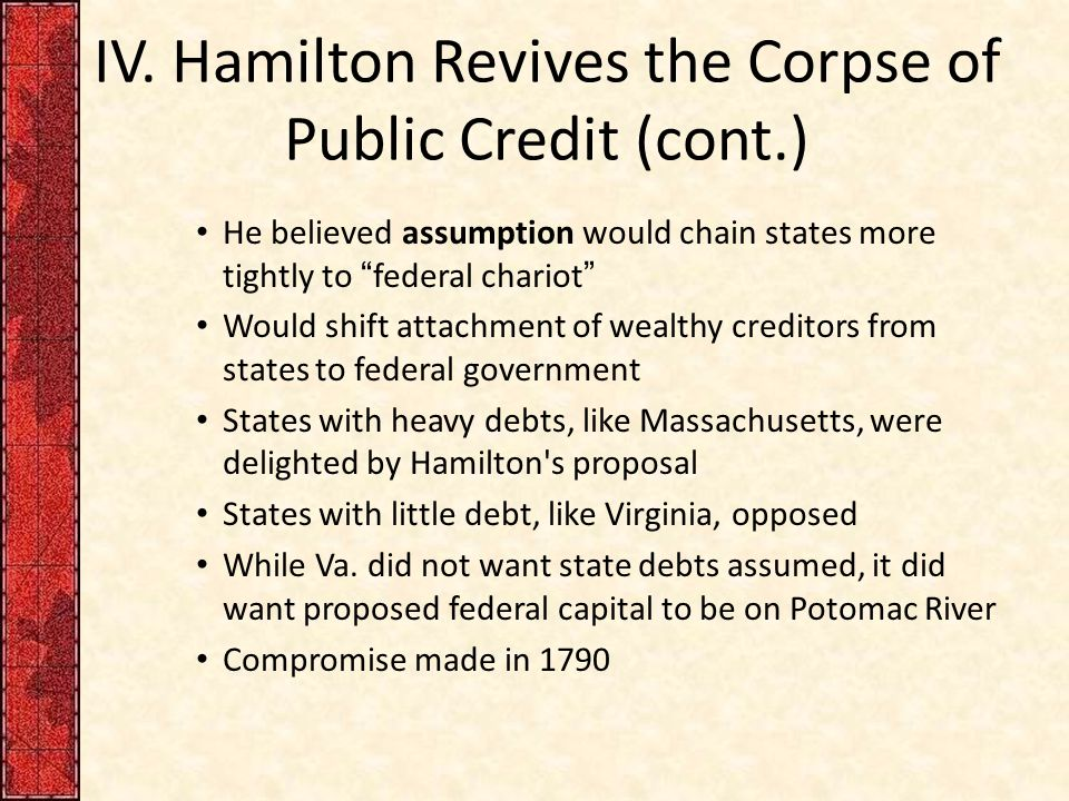 IV. Hamilton Revives the Corpse of Public Credit (cont.)