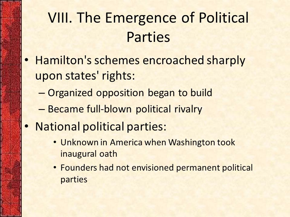 VIII. The Emergence of Political Parties