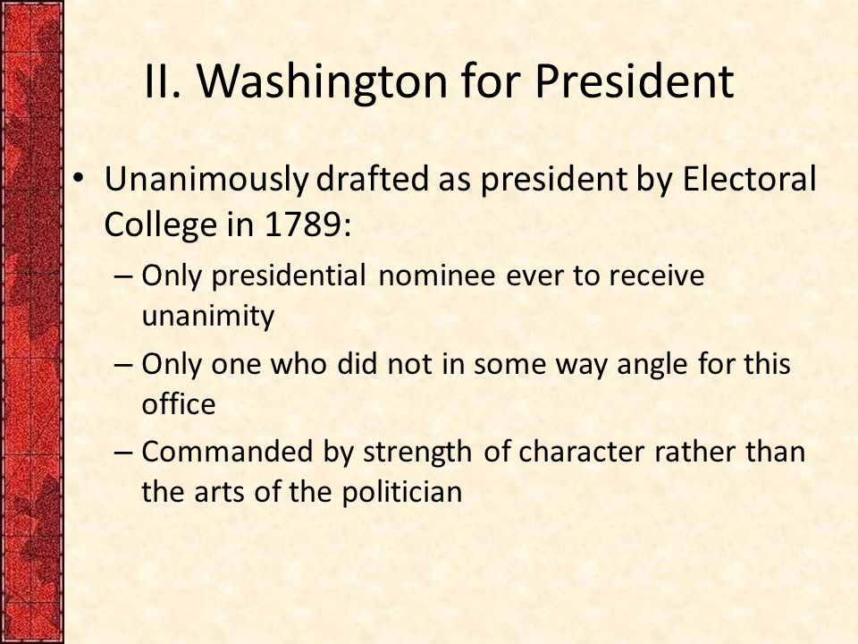 II. Washington for President