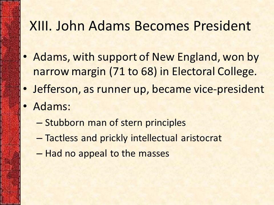 XIII. John Adams Becomes President