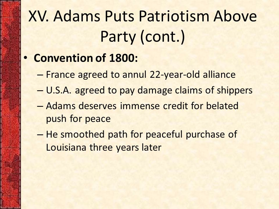 XV. Adams Puts Patriotism Above Party (cont.)