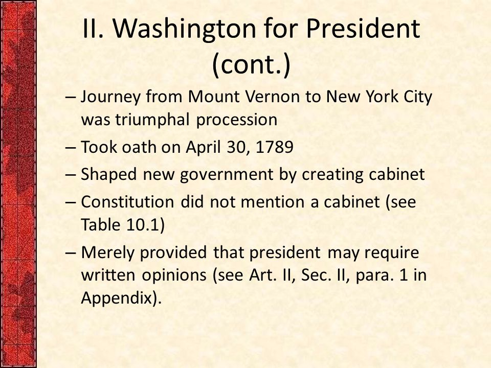 II. Washington for President (cont.)